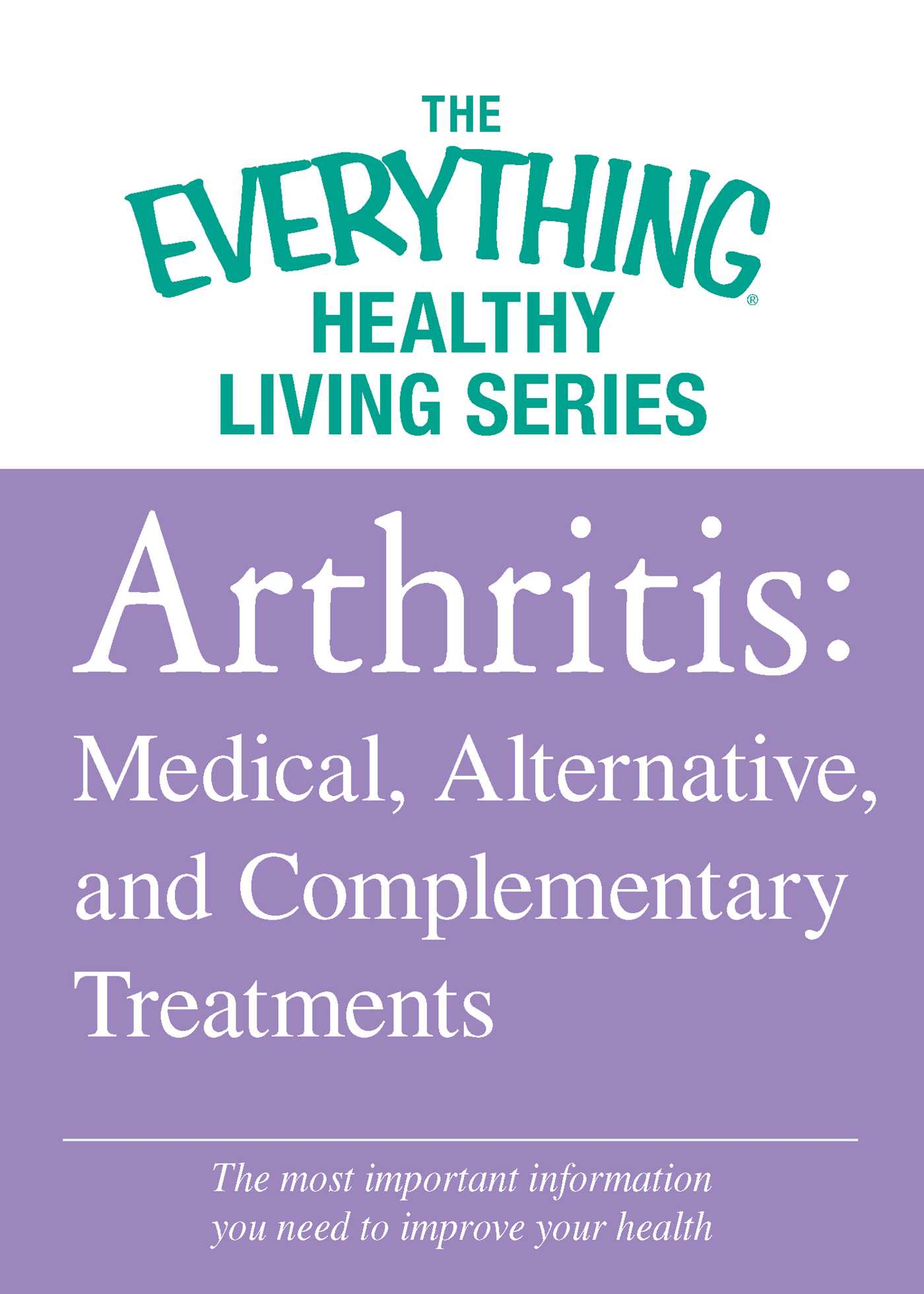 Arthritis medical alternative and complementary treatments 9781440548017 hr