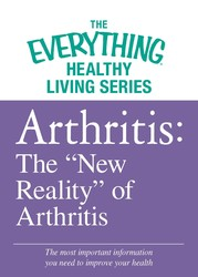 "Arthritis: The ""New Reality"" of Arthritis"