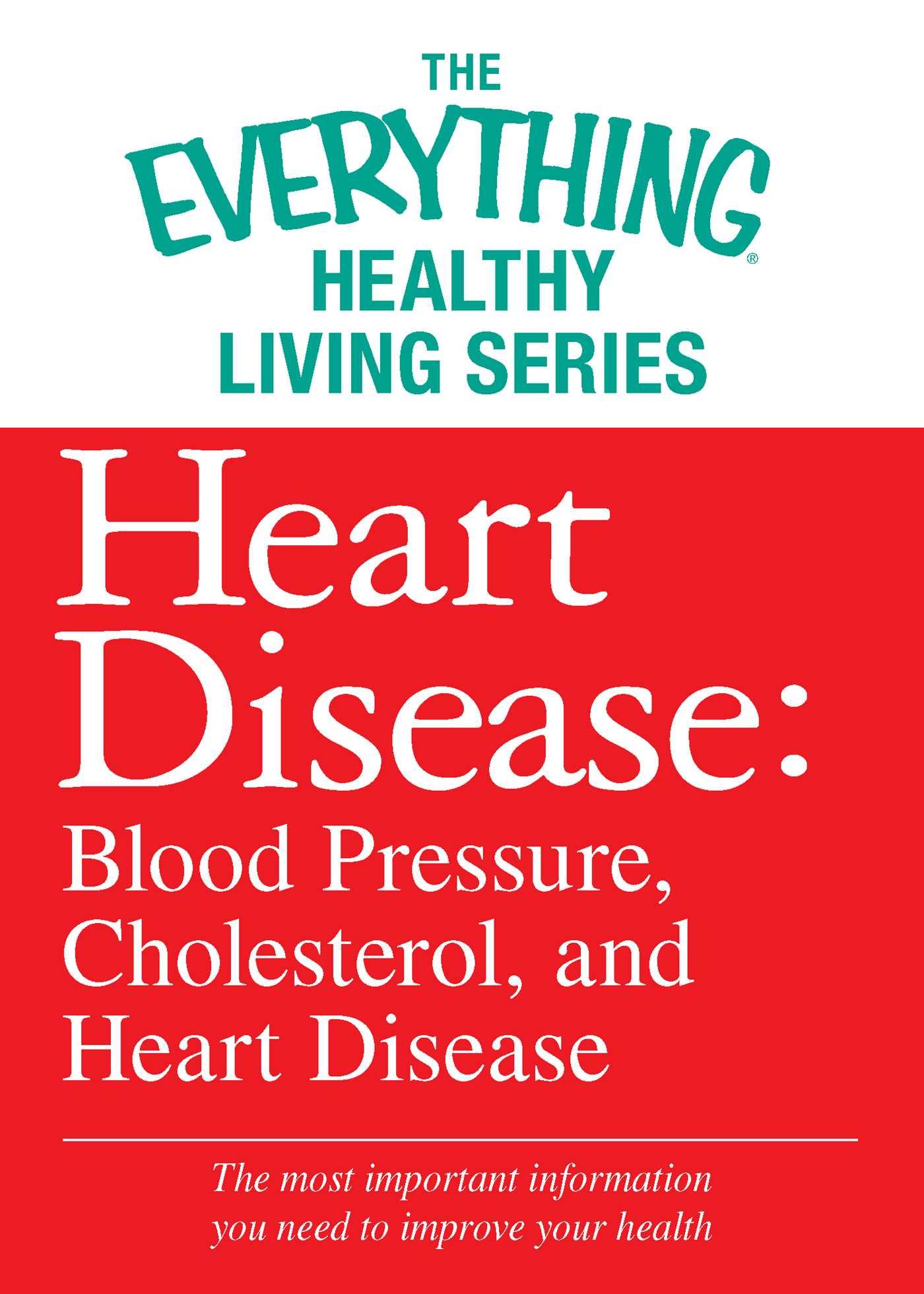 Heart disease blood pressure cholesterol and heart disease 9781440548055 hr