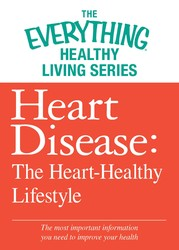 Heart Disease: The Heart-Healthy Lifestyle