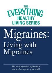 Migraines: Living with Migraines