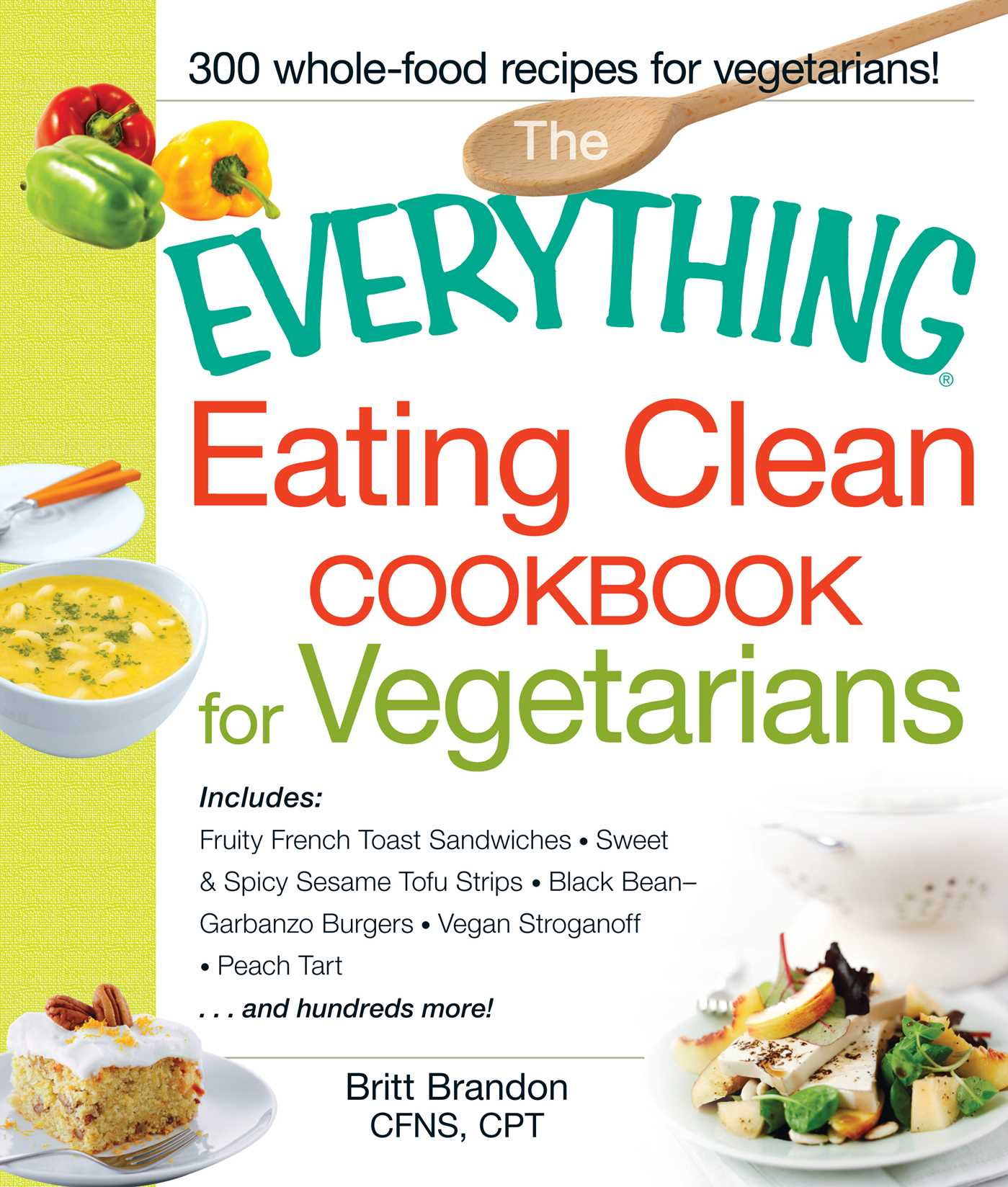 The everything eating clean cookbook for vegetarians 9781440551406 hr