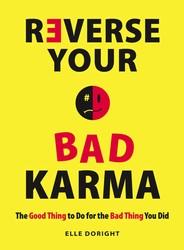 Reverse Your Bad Karma
