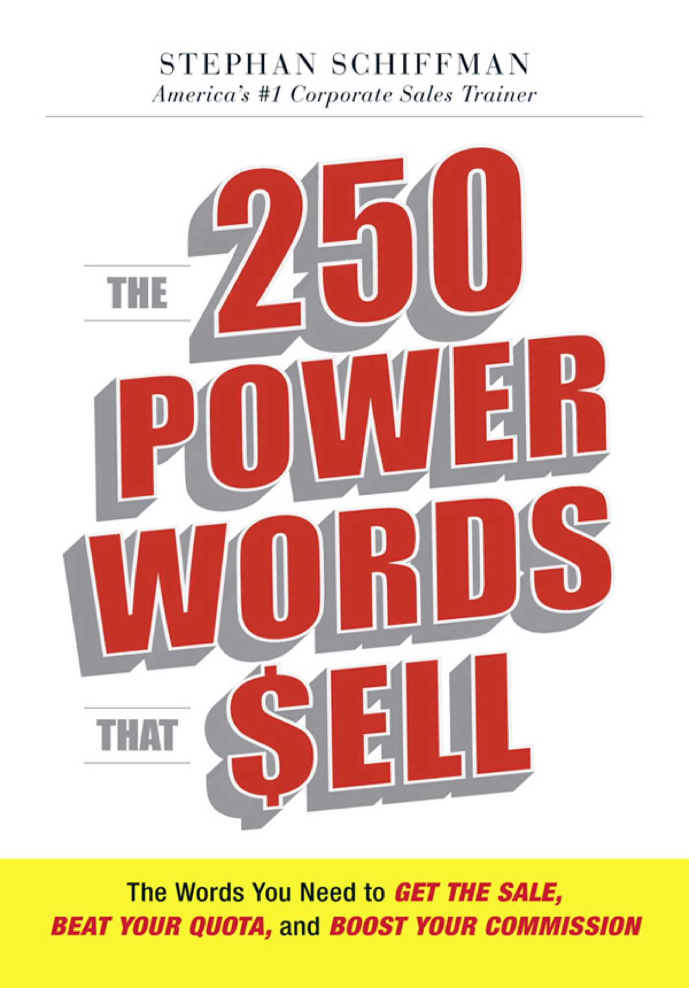 the 250 power words that sell ebook by stephan schiffman official