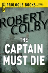 Captain Must Die