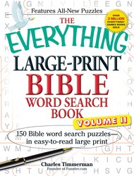 The Everything Large-Print Bible Word Search Book, Volume II