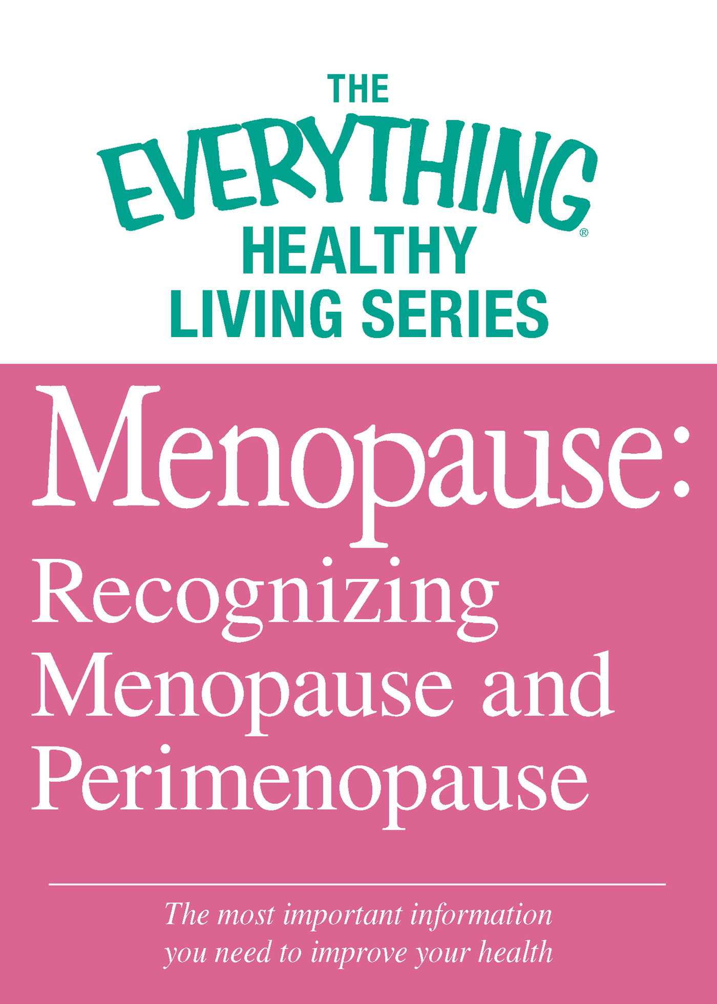 Menopause recognizing menopause and perimenopause 9781440561672 hr