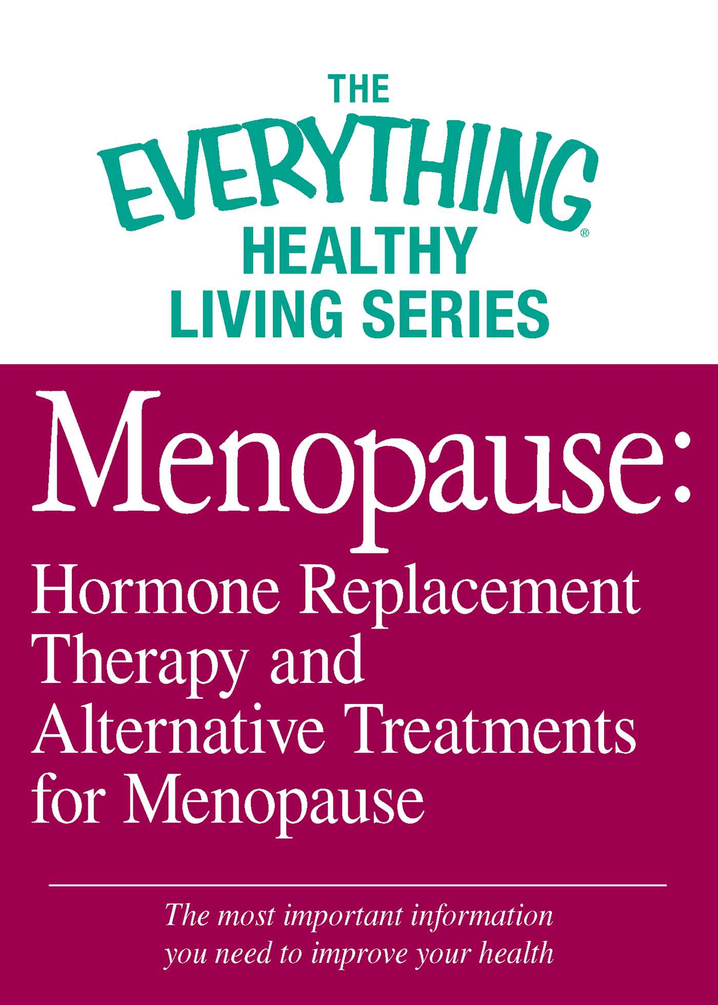 Menopause hormone replacement therapy and alternative treatments for menopause 9781440561733 hr