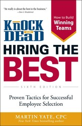 Knock 'em Dead Hiring the Best