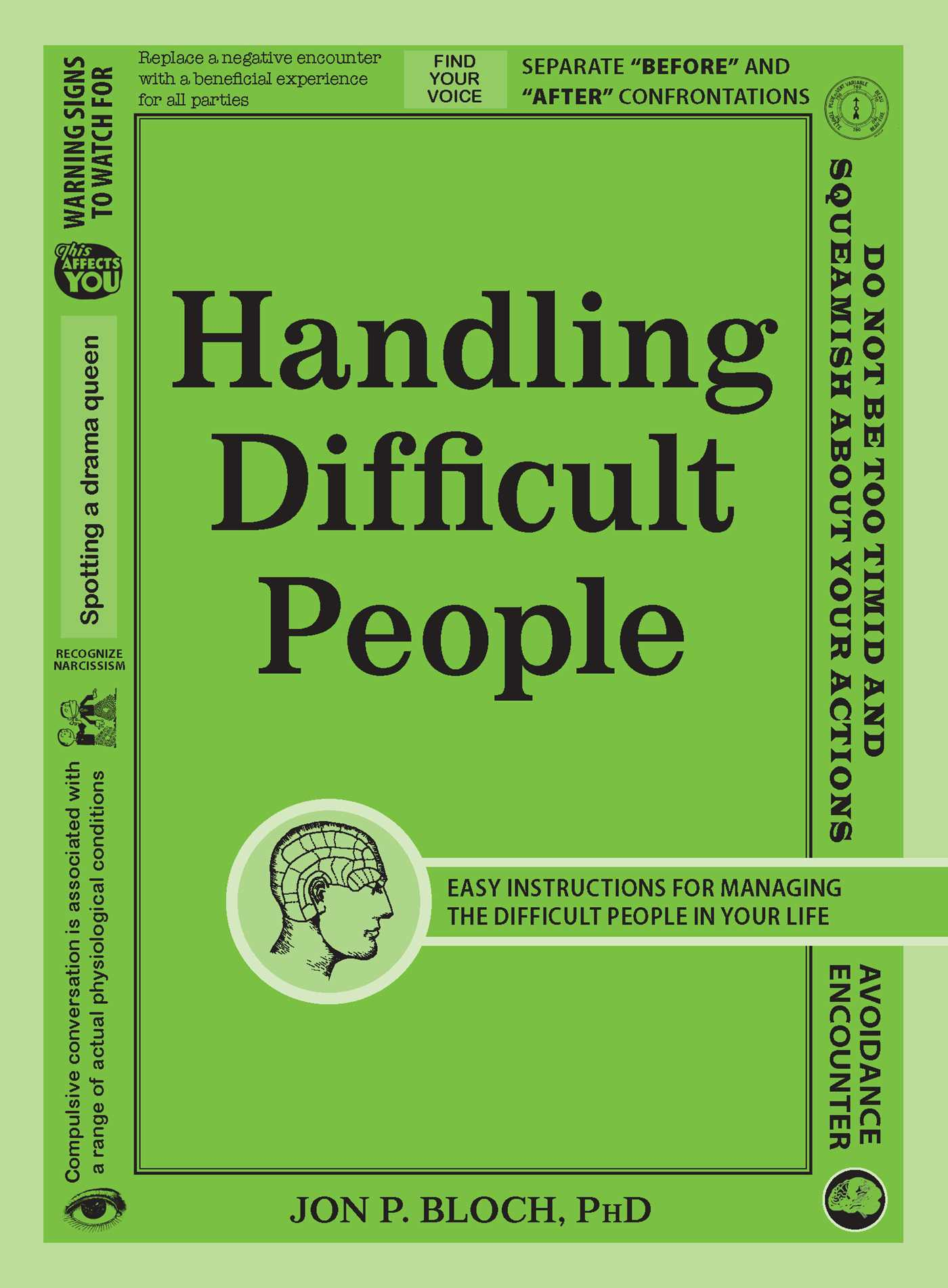 Easy Instructions for Managing the Difficult People in Your Life