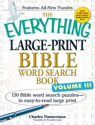The Everything Large-Print Bible Word Search Book, Volume III