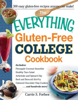 The Everything Gluten Free College Cookbook Ebook By Carrie S Forbes