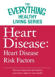 Heart Disease: Heart Disease Risk Factors