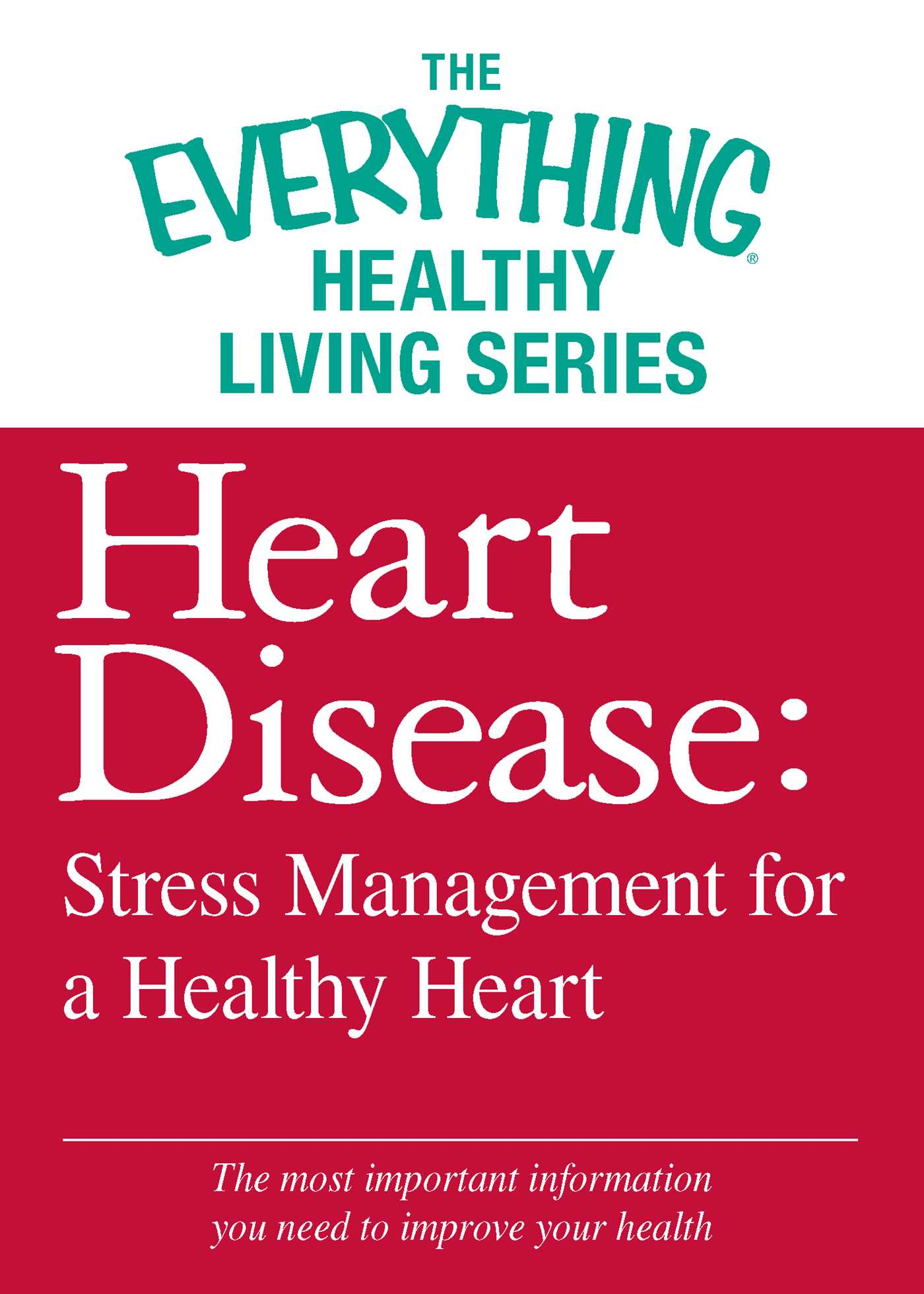 Heart disease stress management for a healthy heart 9781440565809 hr