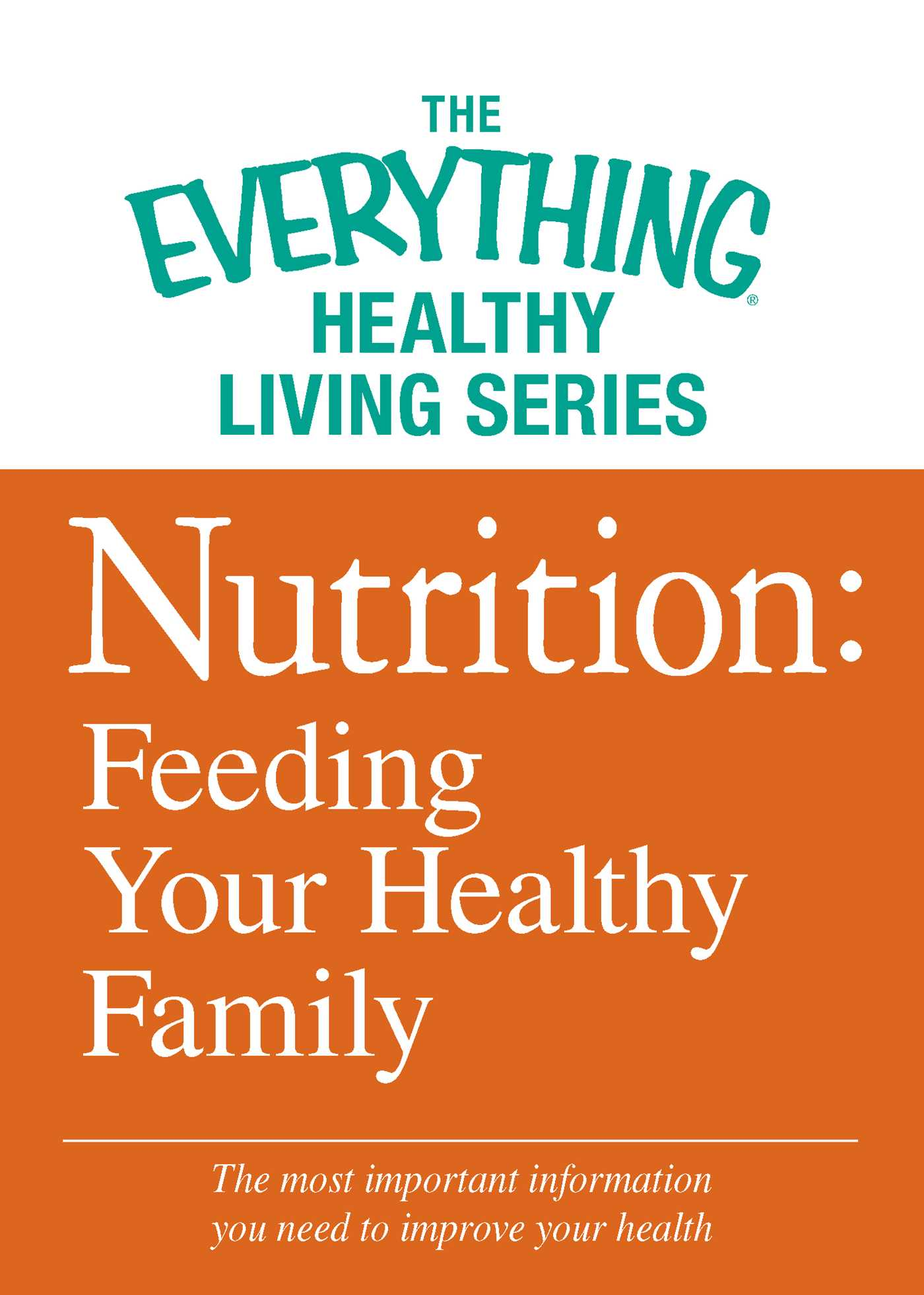 Nutrition feeding your healthy family 9781440565823 hr