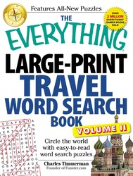 The Everything Large-Print Travel Word Search Book, Volume II