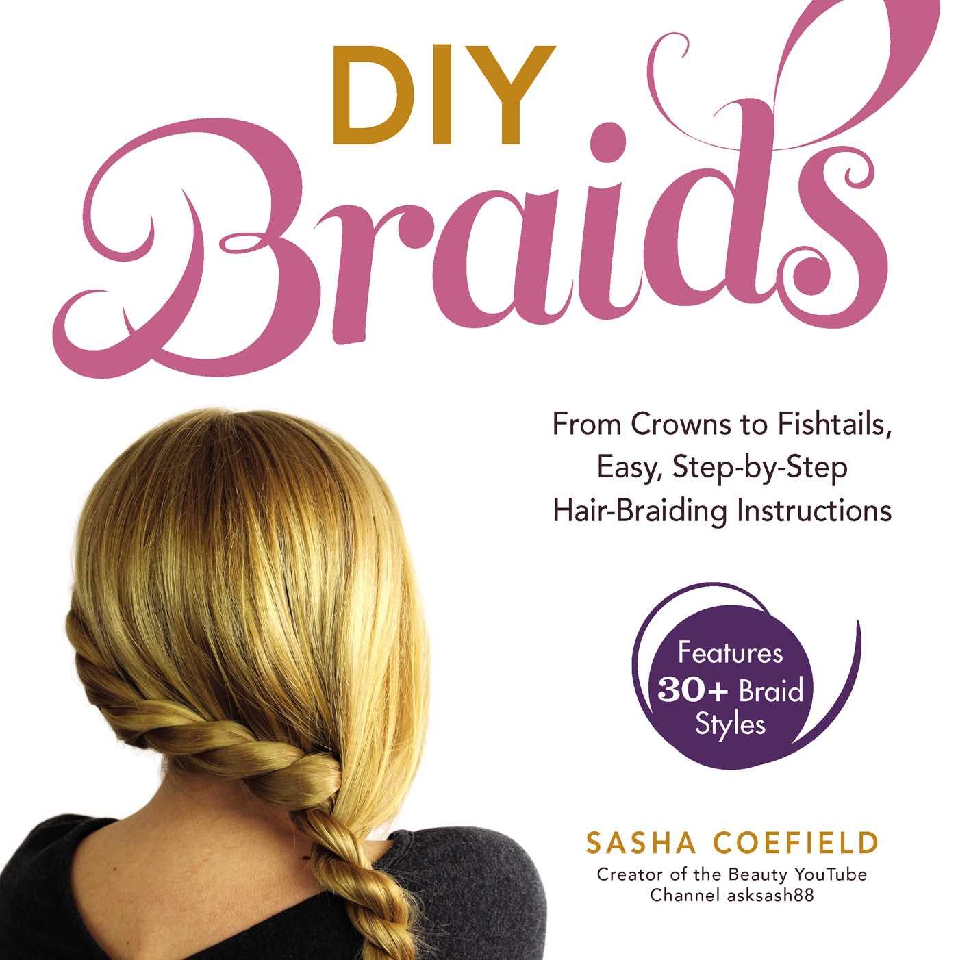 Diy Braids Book By Sasha Coefield Official Publisher Page