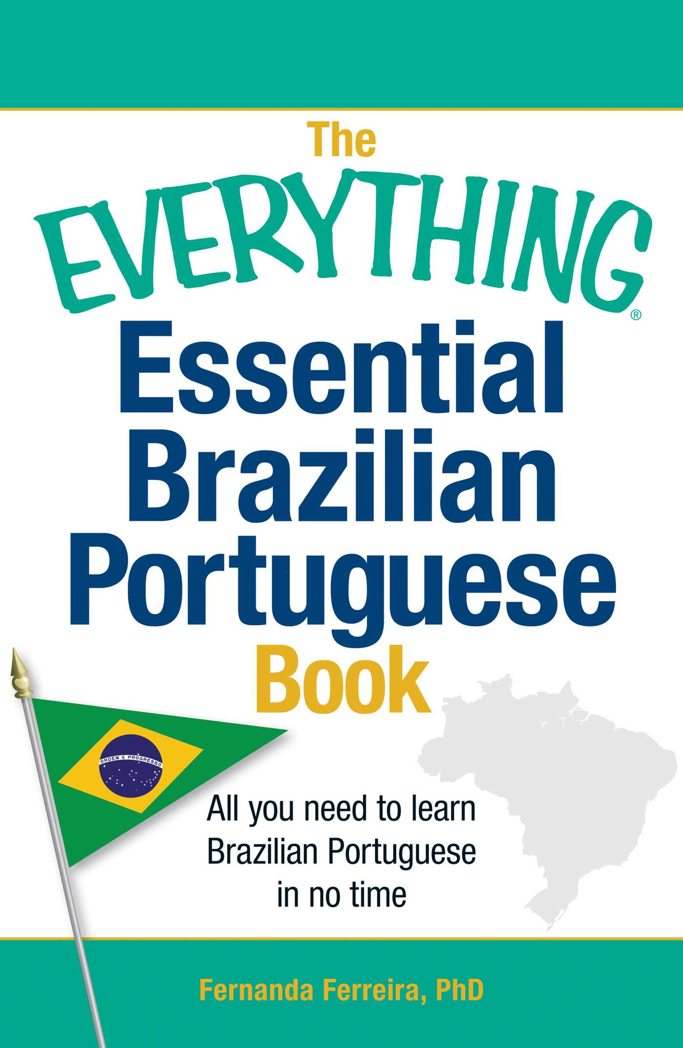 The everything essential brazilian portuguese book book by the everything essential brazilian portuguese book 9781440567544 hr m4hsunfo