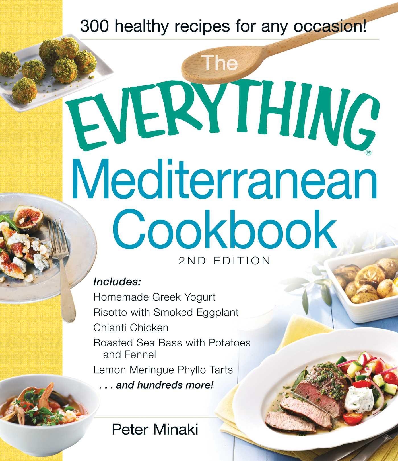 The everything mediterranean cookbook book by peter minaki the everything mediterranean cookbook 9781440568558 hr forumfinder Choice Image