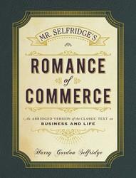 Mr. Selfridge's Romance of Commerce