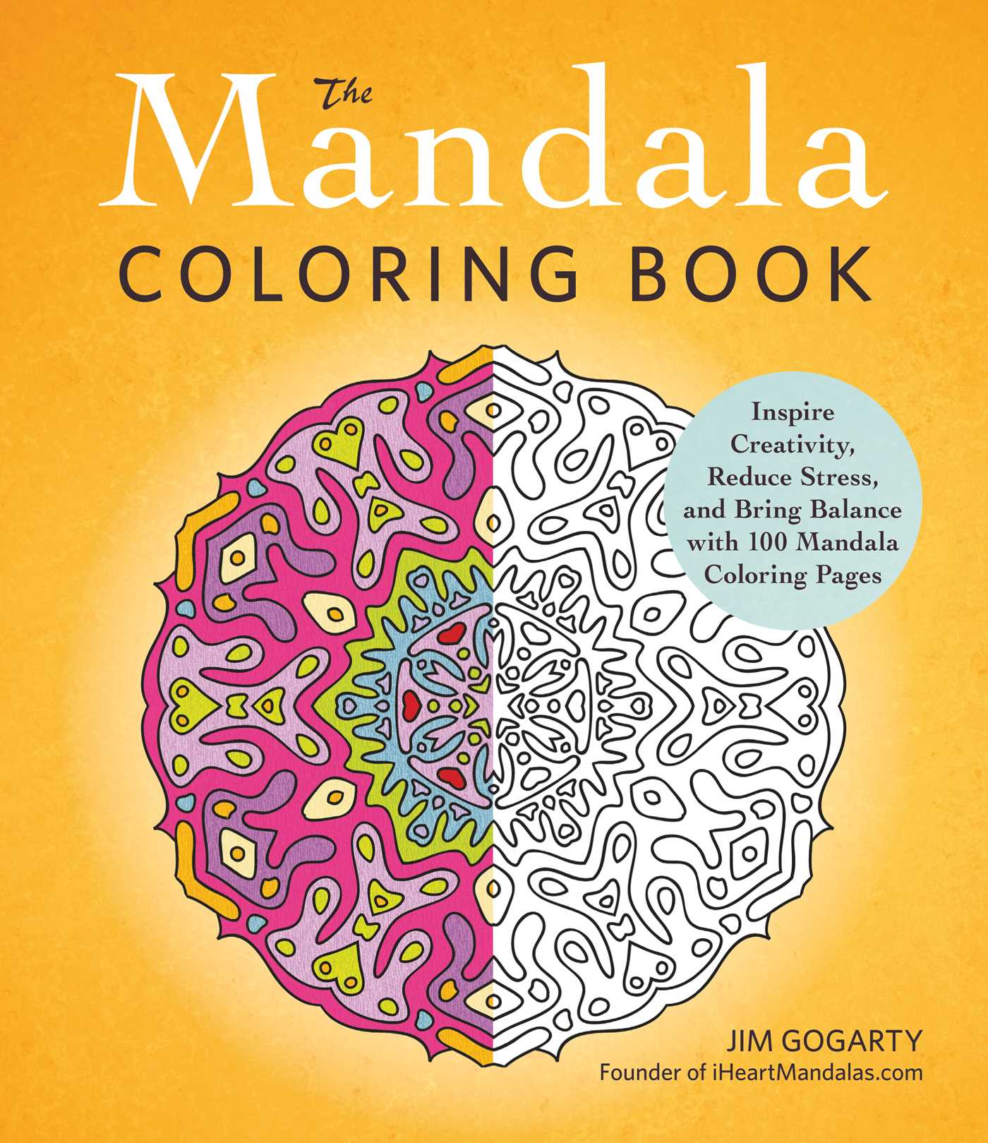 The Mandala Coloring Book Book by Jim Gogarty Official Publisher