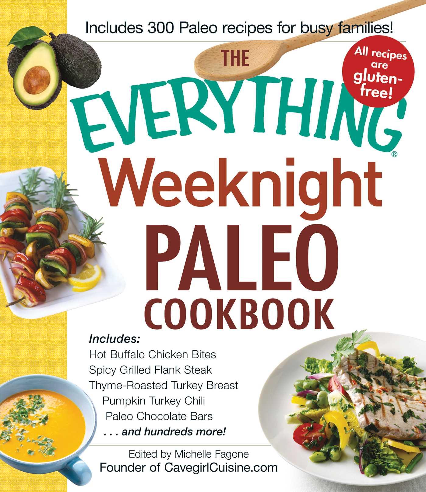 The everything weeknight paleo cookbook 9781440572296 hr