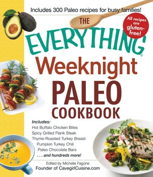 Buy The Everything Weeknight Paleo Cookbook
