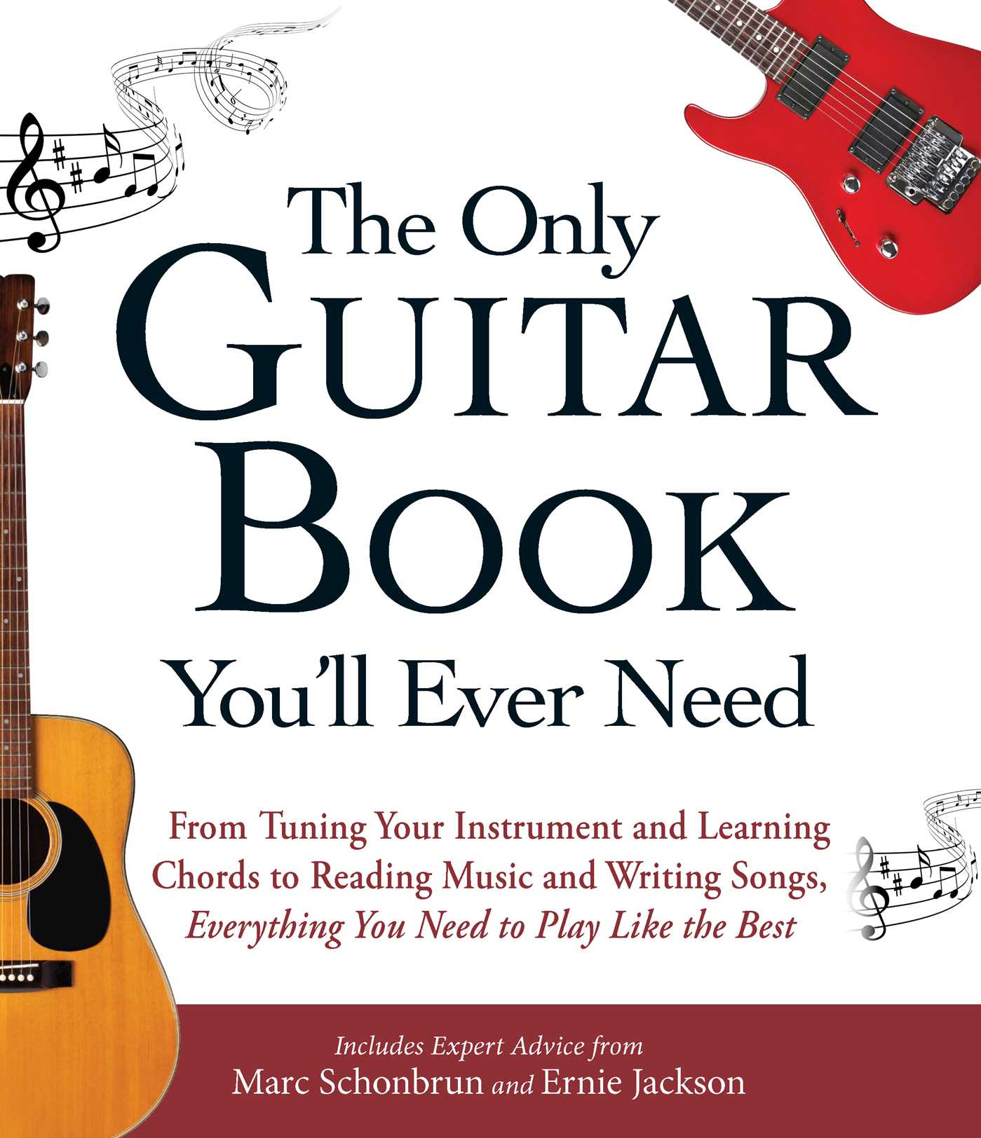 The Only Guitar Book Youll Ever Need Book By Marc Schonbrun