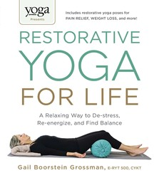 Buy Yoga Journal Presents Restorative Yoga for Life