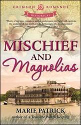 Mischief and Magnolias
