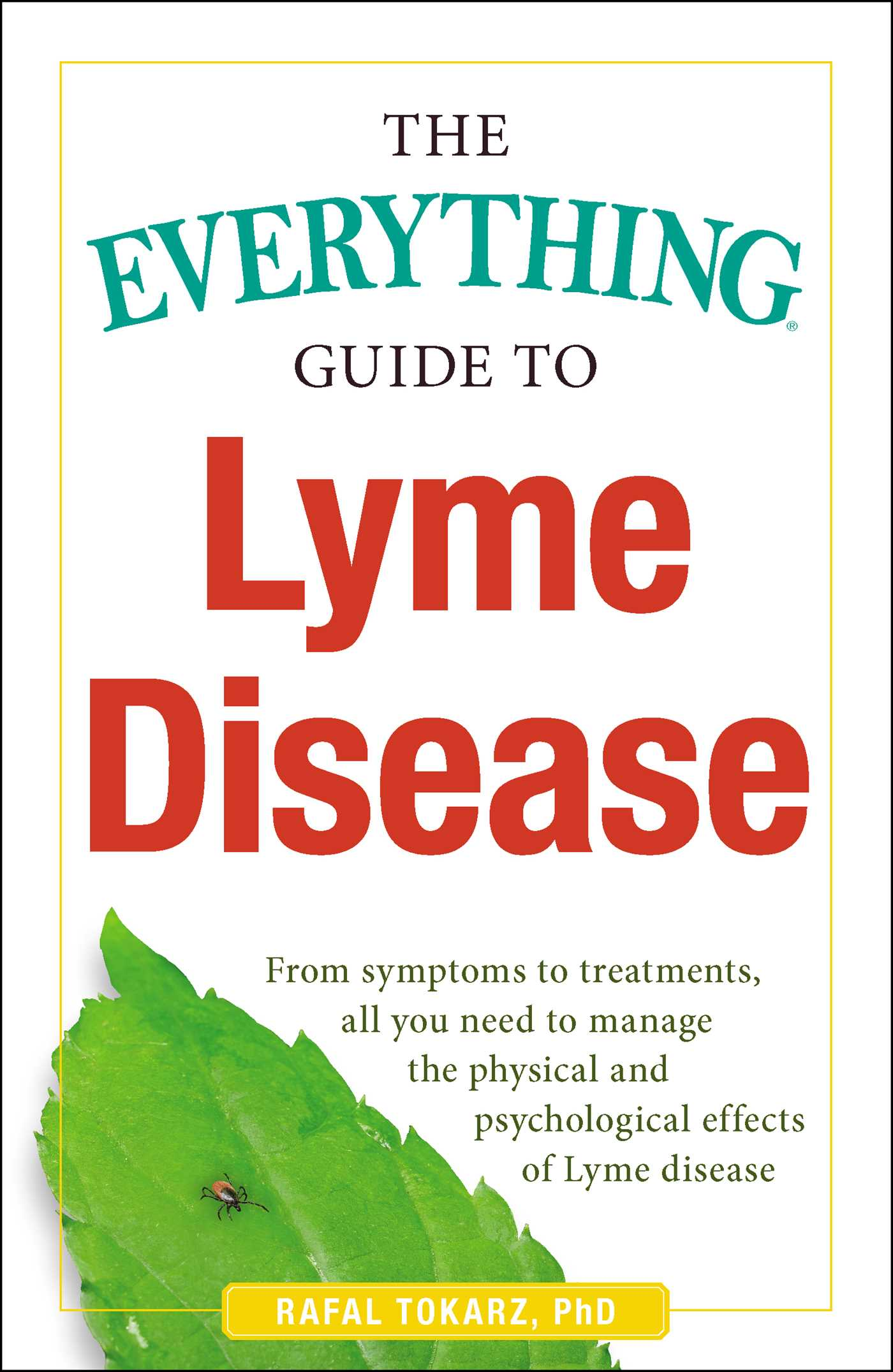 The everything guide to lyme disease 9781440577093 hr