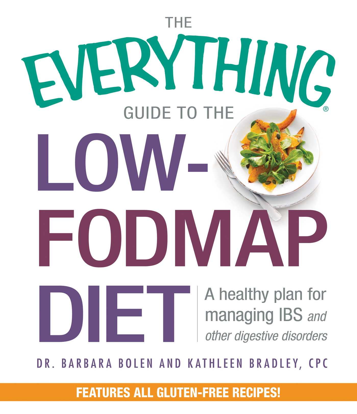The everything guide to the low fodmap diet 9781440581731 hr