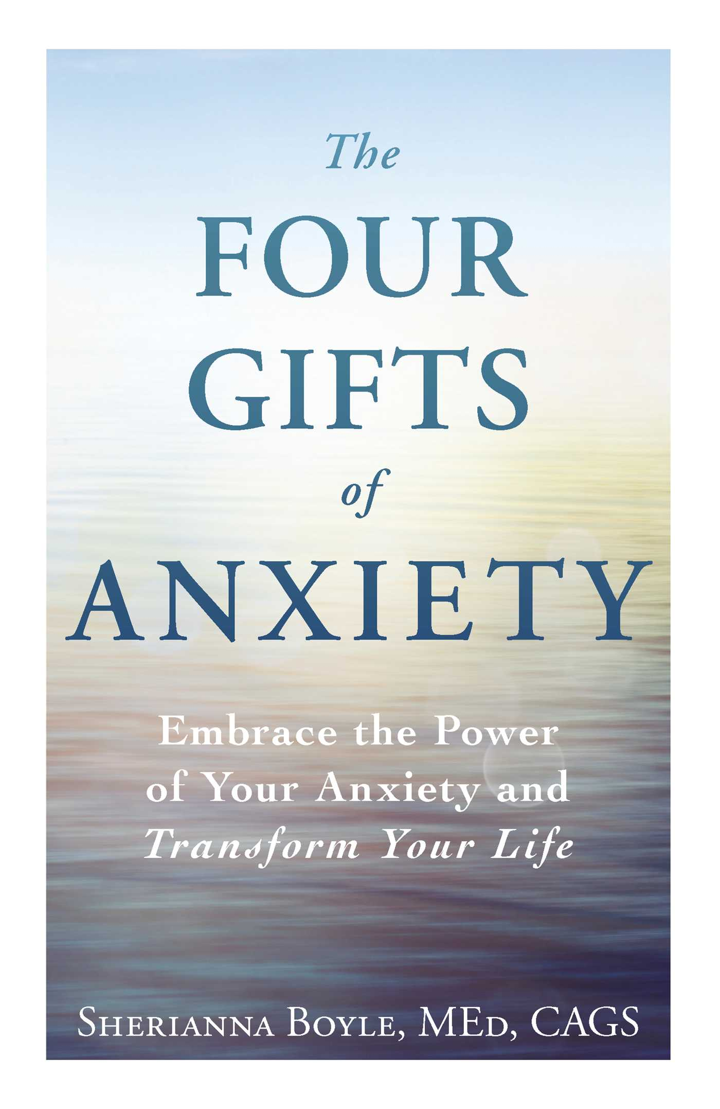 The four gifts of anxiety 9781440582950 hr