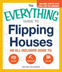 Buy The Everything Guide To Flipping Houses