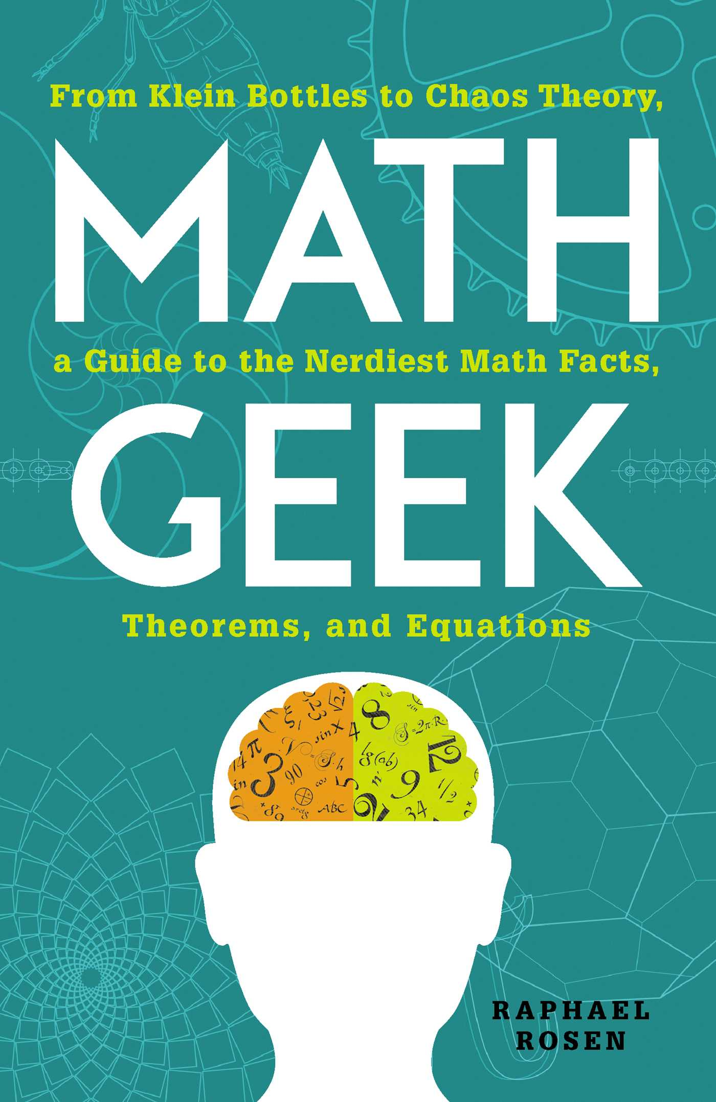 Math Geek | Book by Raphael Rosen | Official Publisher Page | Simon ...