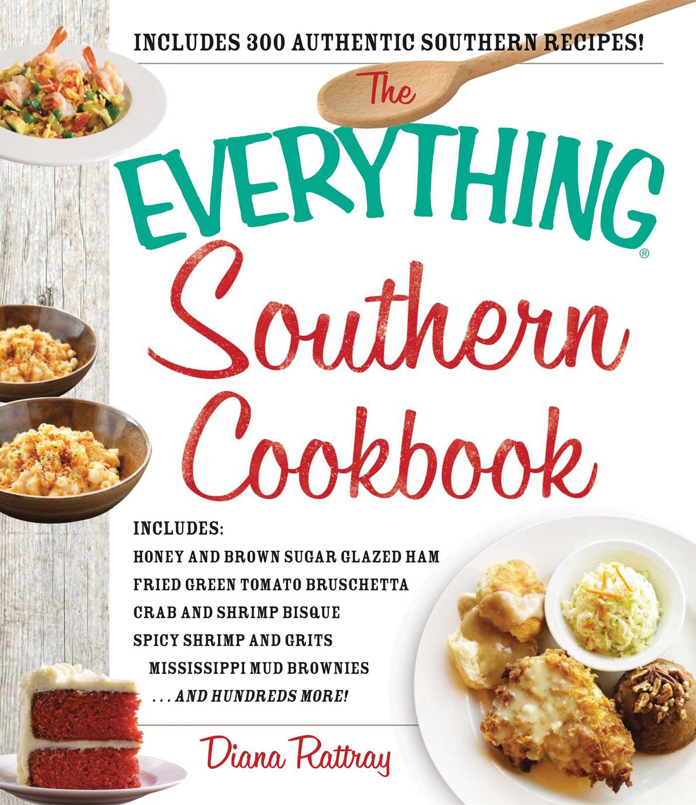 The everything southern cookbook book by diana rattray official the everything southern cookbook 9781440585364 hr forumfinder Choice Image