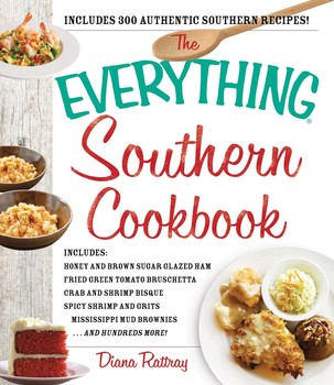 The everything southern cookbook book by diana rattray official the everything southern cookbook forumfinder Images