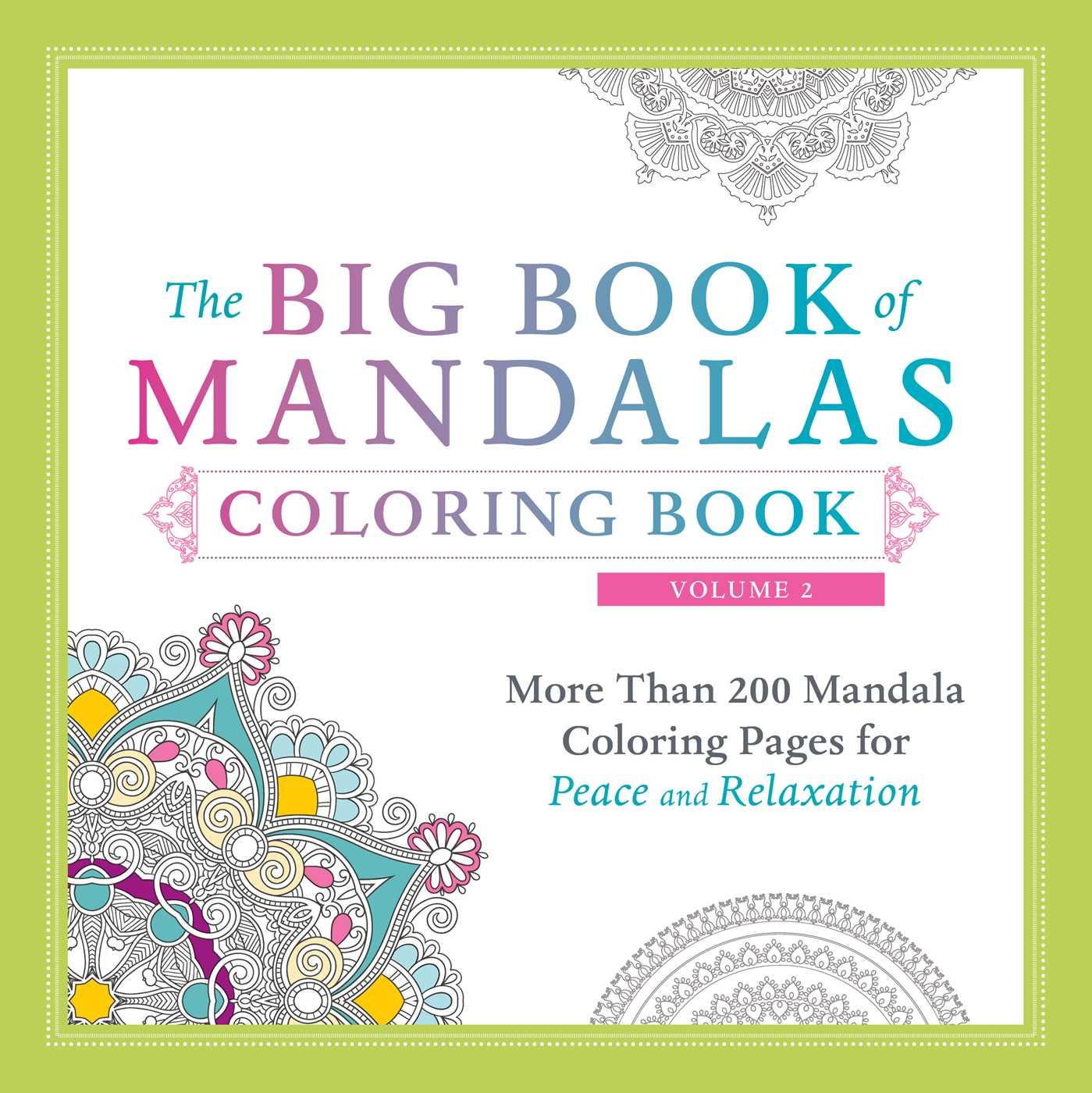 The Big Book of Mandalas Coloring Book, Volume 2 | Book by Adams ...