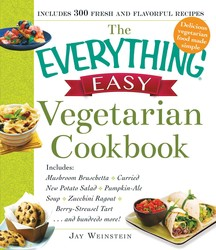 The Everything Easy Vegetarian Cookbook