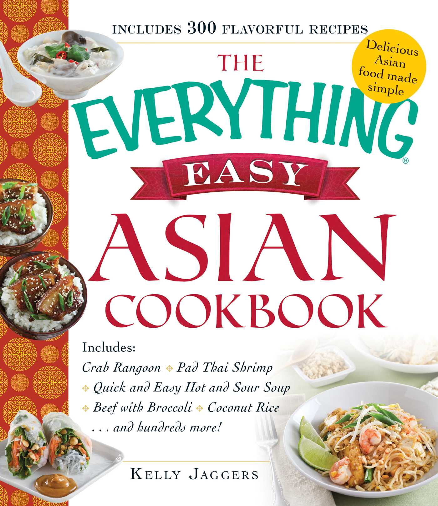 The everything easy asian cookbook book by kelly jaggers the everything easy asian cookbook 9781440590160 hr forumfinder Images