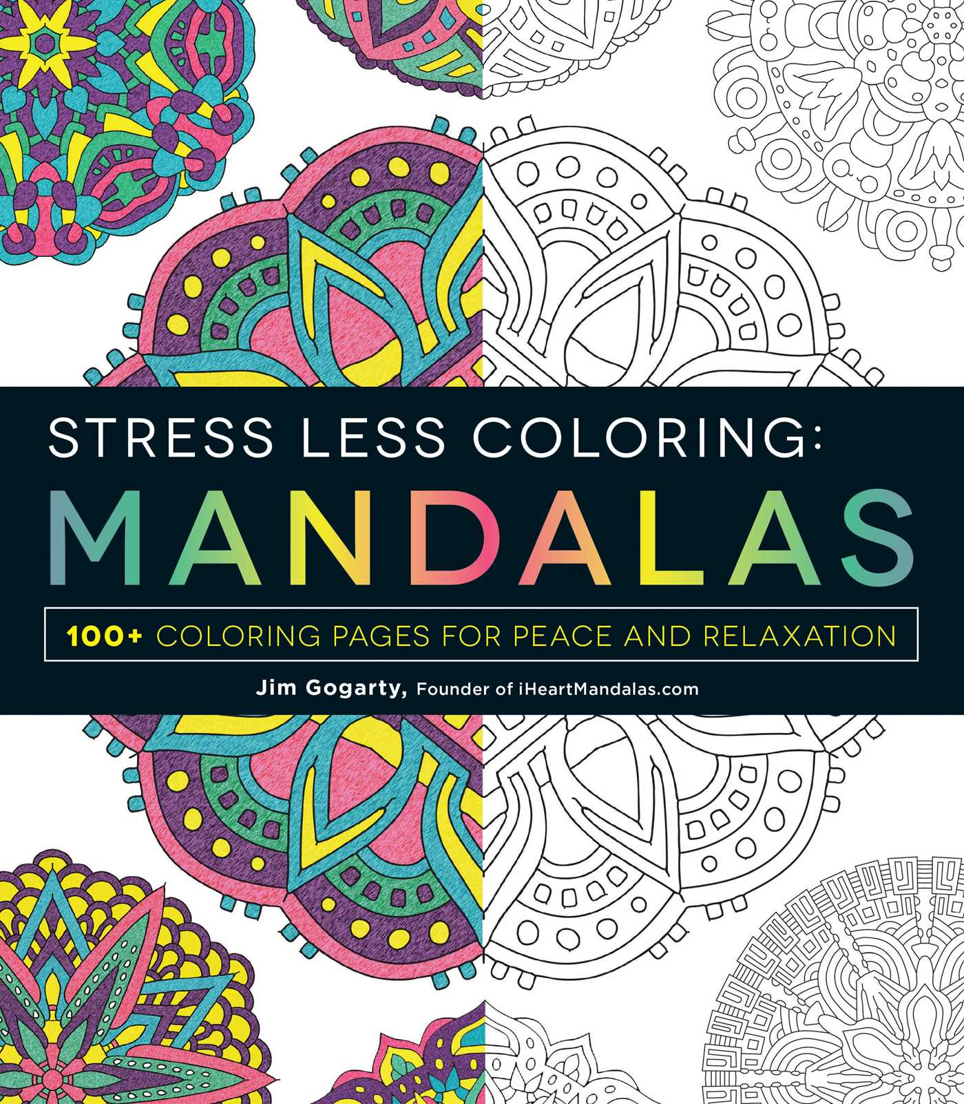 Stress Less Coloring Mandalas 9781440592881 Hr
