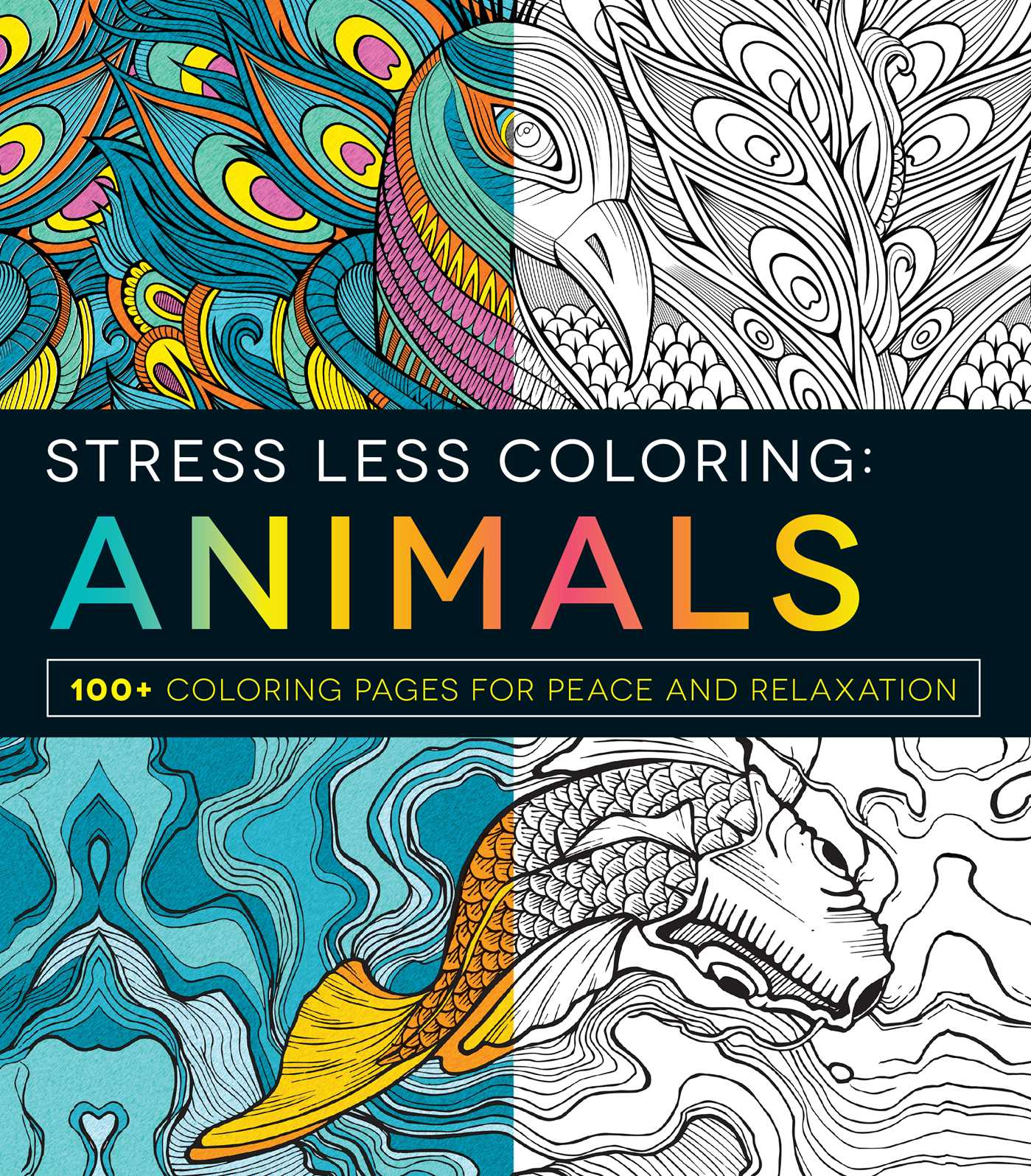 Stress Less Coloring Animals 9781440593888 Hr