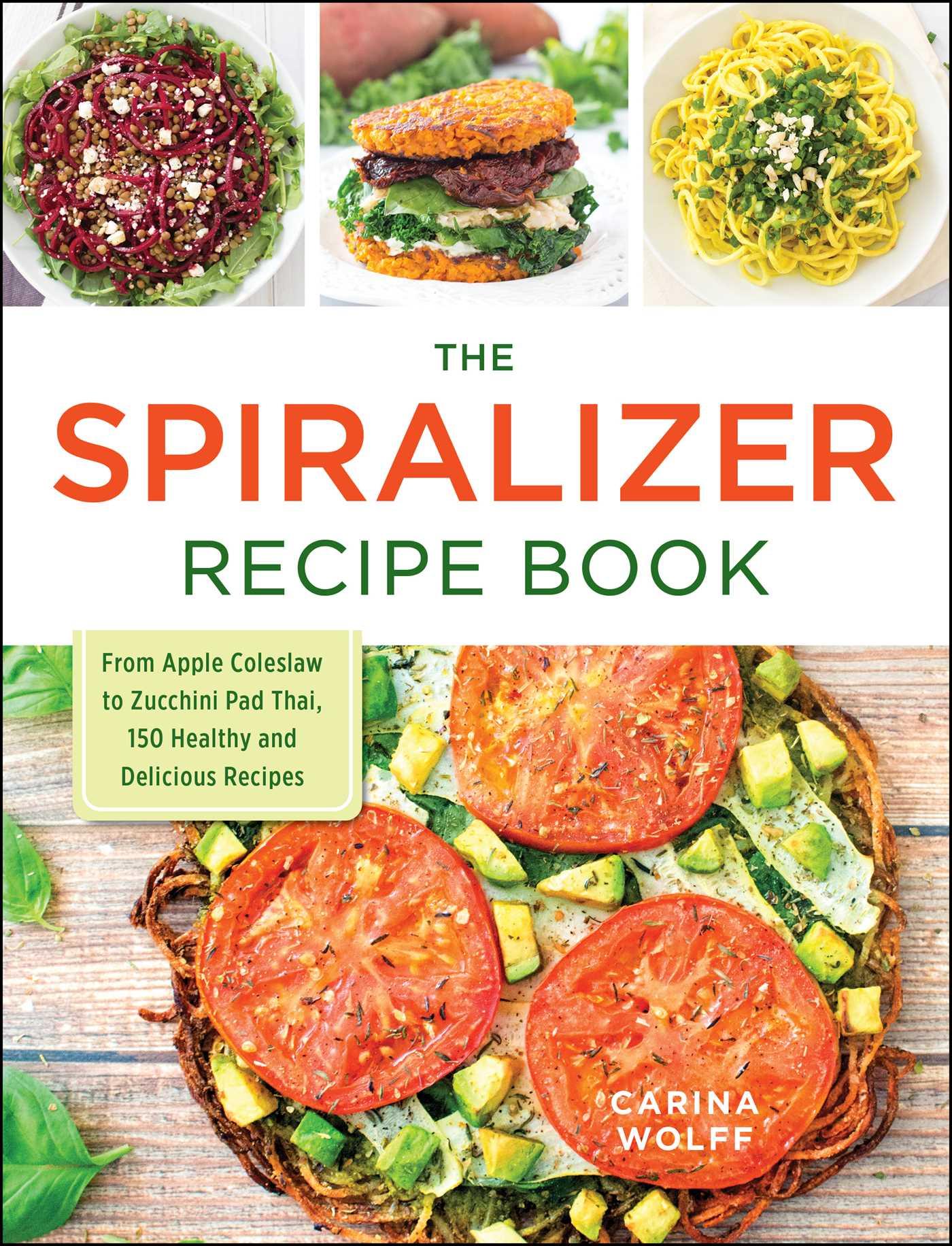The spiralizer recipe book book by carina wolff official the spiralizer recipe book 9781440594380 hr forumfinder Gallery