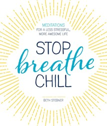 Stop. Breathe. Chill.