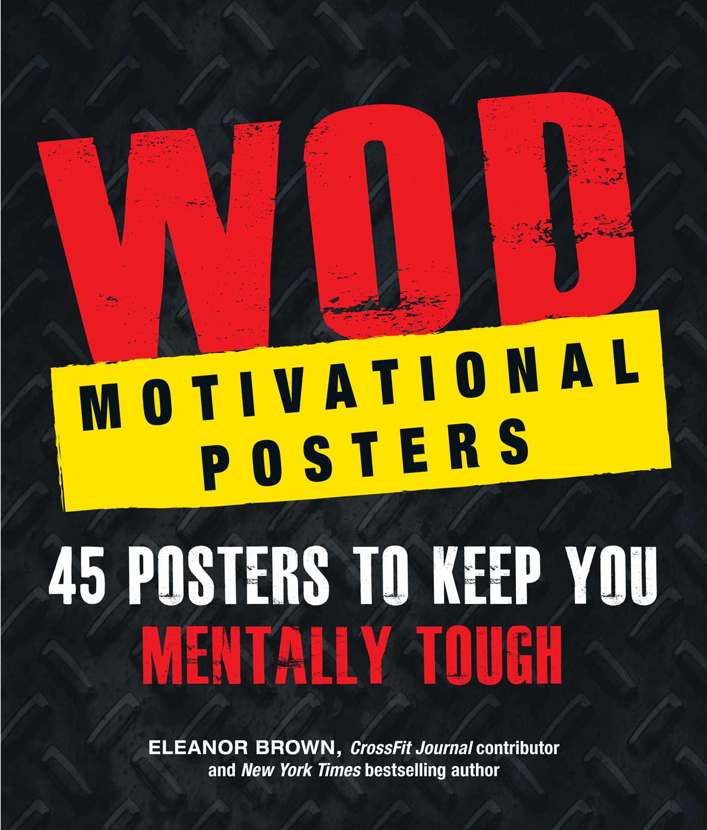 WOD Motivational Posters   Book by Eleanor Brown   Official