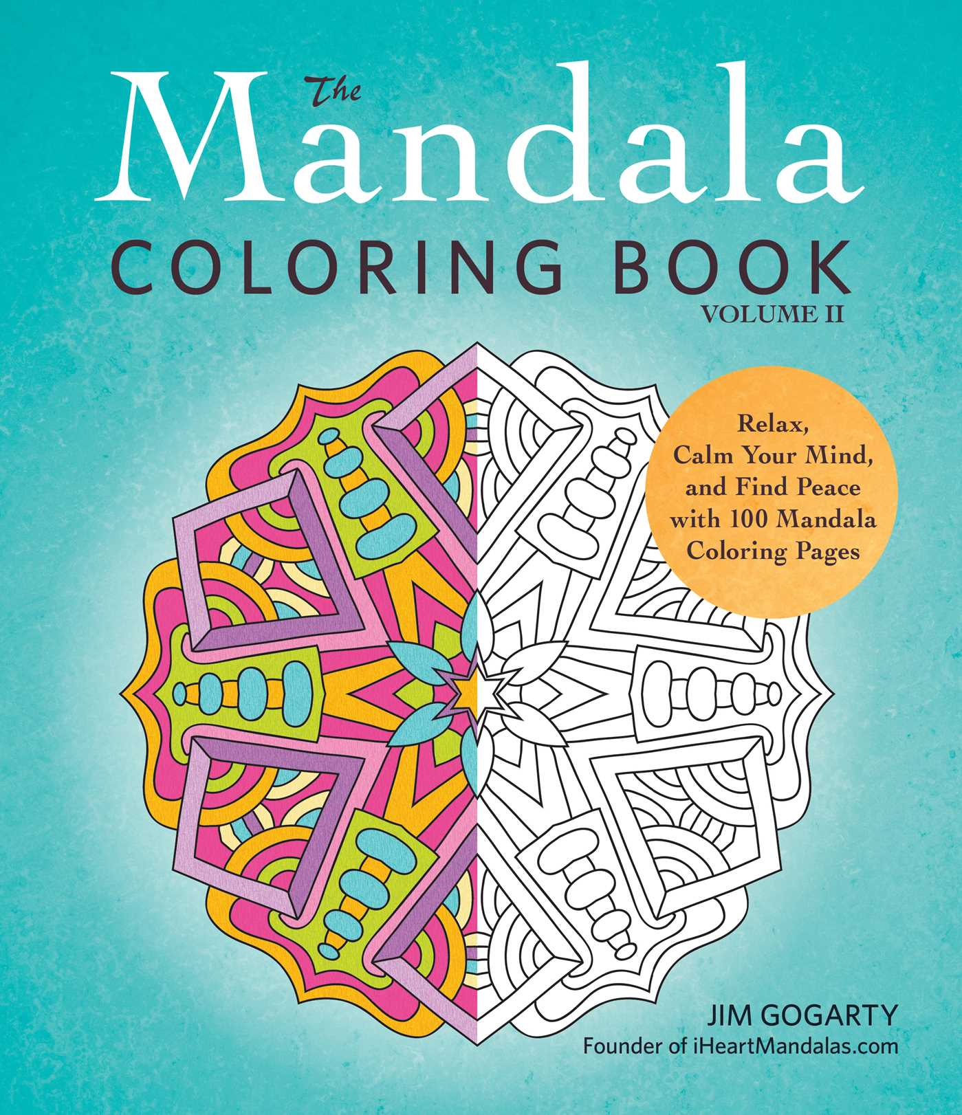 The Mandala Coloring Book Volume Ii Book By Jim Gogarty Official Publisher Page Simon Schuster