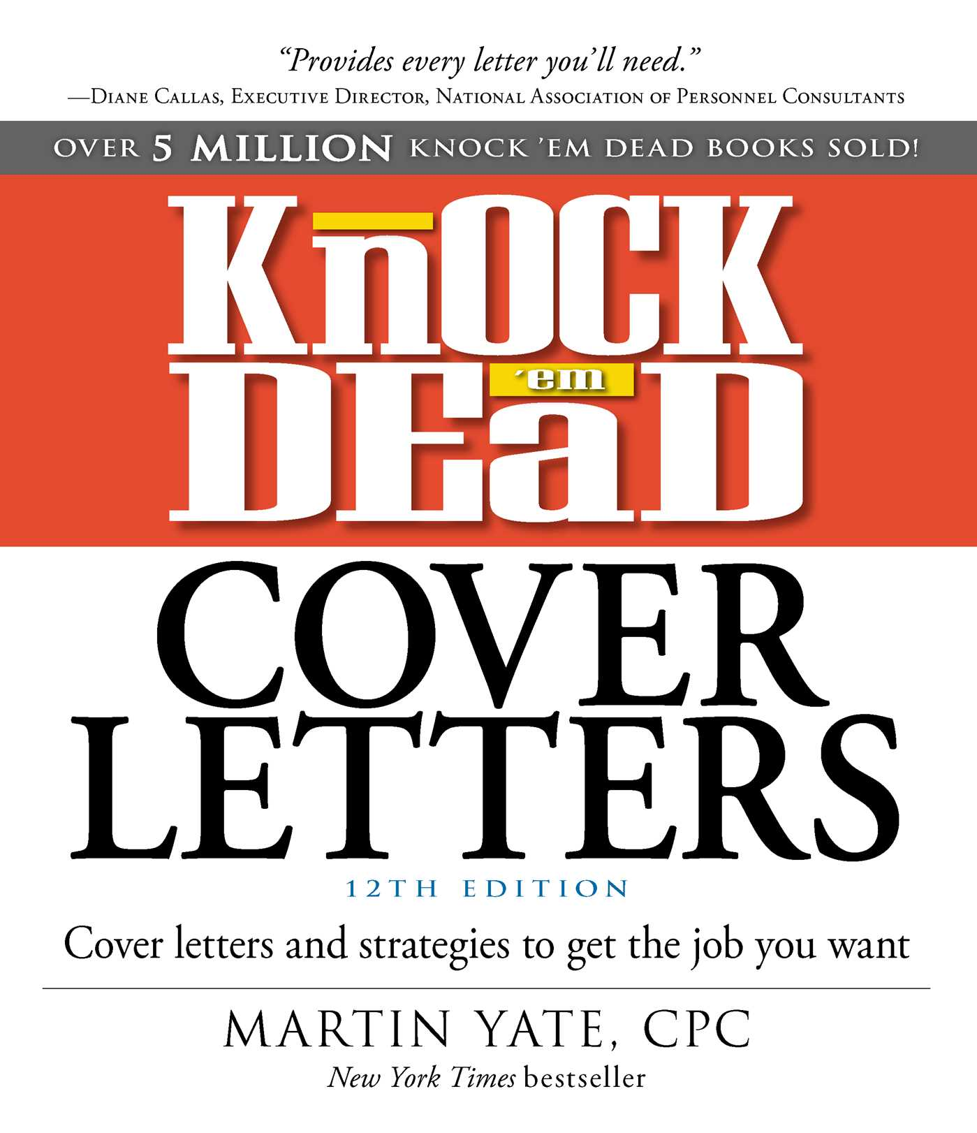 Knock \'em Dead Cover Letters | Book by Martin Yate | Official ...