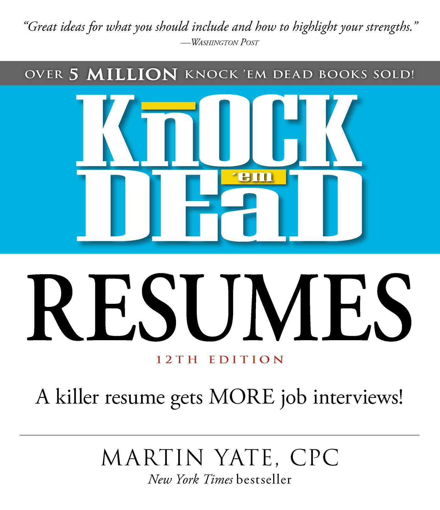 knock em dead resumes book by martin yate official publisher