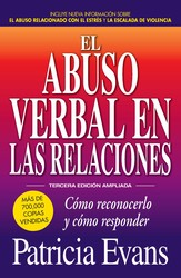 El abuso verbal en las relaciones (The Verbally Abusive Relationship)