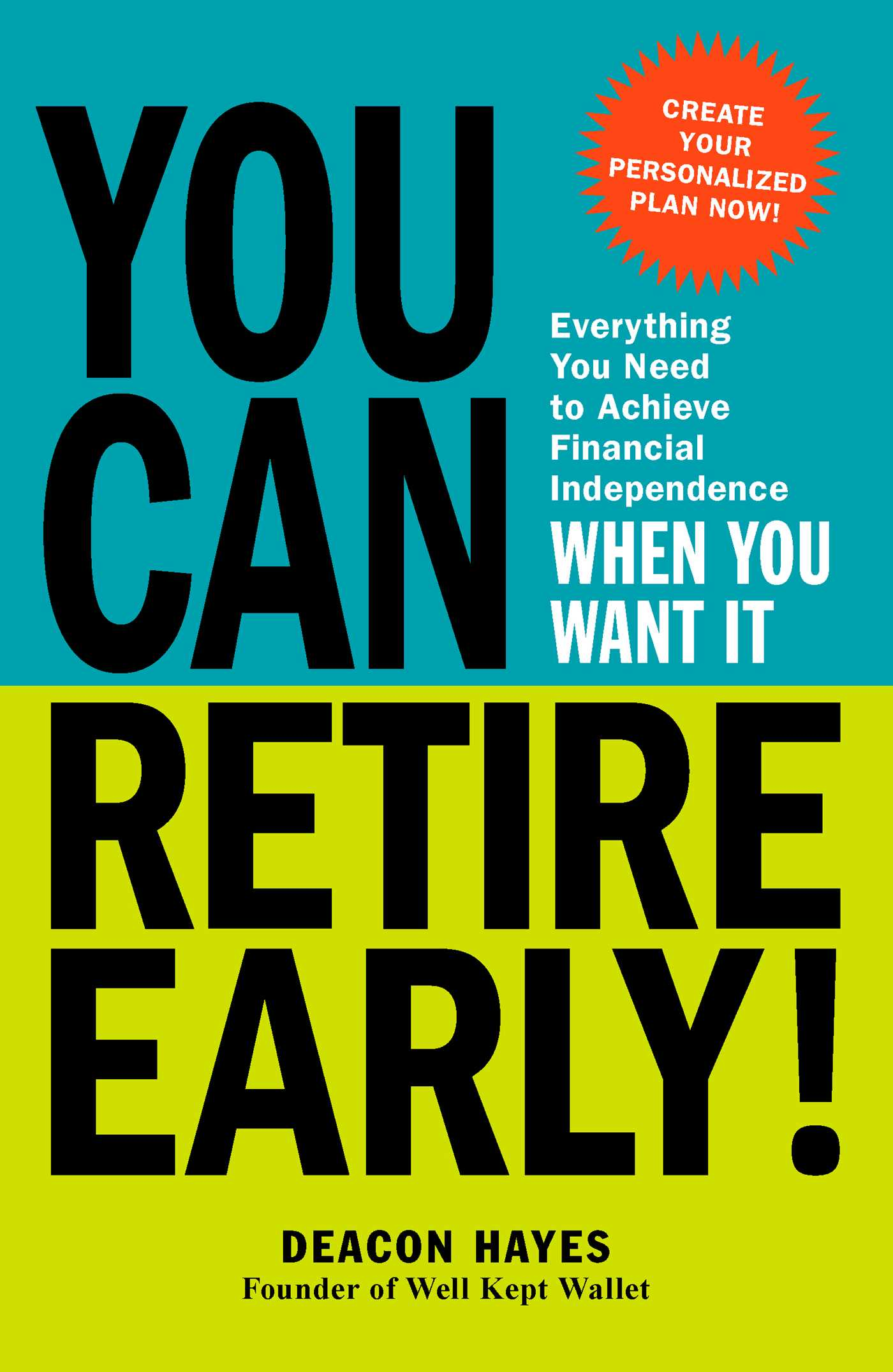 You Can Retire Early Book By Deacon Hayes Official Publisher